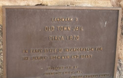 Old Town Jail Plaque
